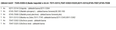 Sada kapotáž s blatníky (7011-5313, 7047-5302, 7047-5325, 6211-5314, 6745-7007, 6745-7008)